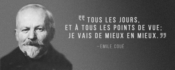 Comment pratiquer l'autosuggestion ? Les expériences d'Émile Coué.
