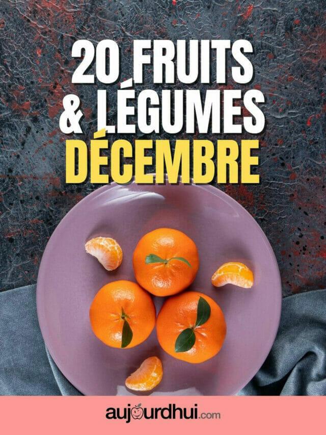 20 fruits et légumes de décembre