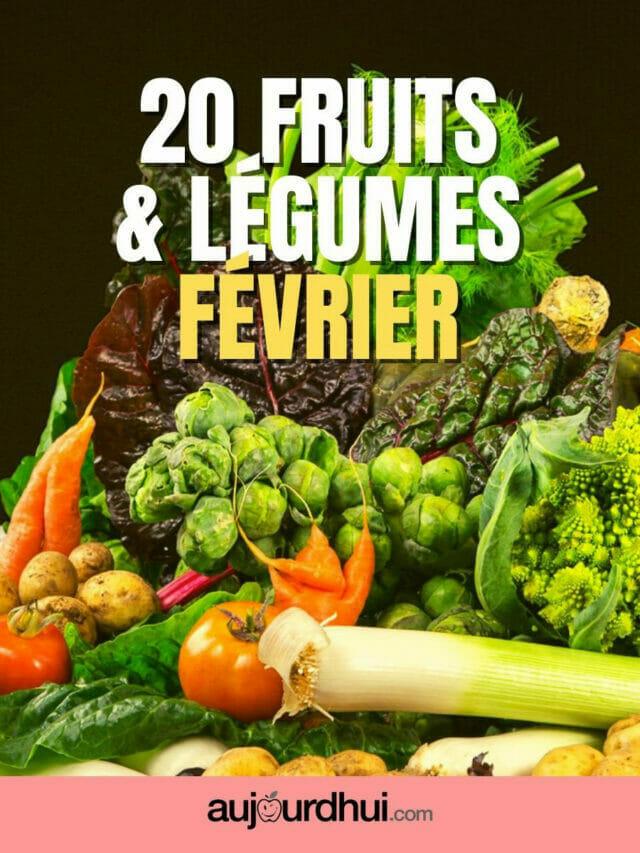 20 fruits et légumes de février