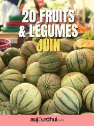 20 fruits et légumes de juin